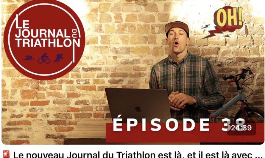 JT du triathlon n° 38 – Invité : Cédric Gosse, président FFTRI